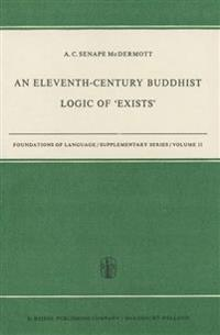 An Eleventh-Century Buddhist Logic of 'Exists'