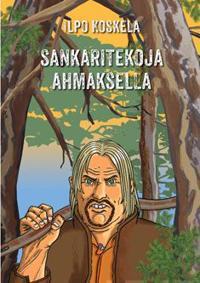 Sankaritekoja Ahmaksella