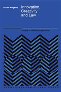 Innovation, Creativity and Law