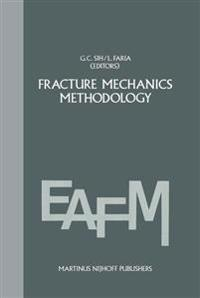 Fracture Mechanics Methodology