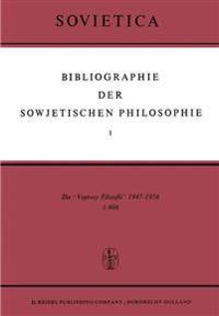 Bibliographie Der Sowjetischen Philosophie