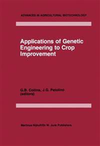 Applications of Genetic Engineering to Crop Improvement