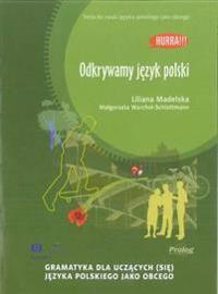 Hurra! Odkrywama Jezyk Polski (Polish Edition of Discovering Polish: A Learner's Grammar)