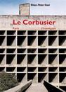 Le Corbusier, Paris - Chandigarh