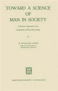 Toward a Science of Man in Society