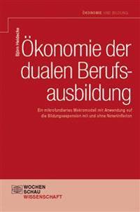 Ökonomie der dualen Berufsausbildung
