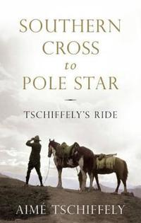 Southern cross to pole star - tschiffelys ride
