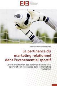La Pertinence Du Marketing Relationnel Dans L'Evenementiel Sportif