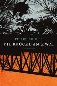 Die Brücke am Kwai (Edition Anaconda)