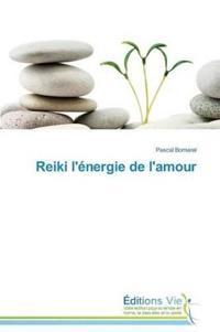 Reiki L'Energie de L'Amour