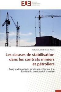 Les Clauses de Stabilisation Dans Les Contrats Miniers Et Petroliers