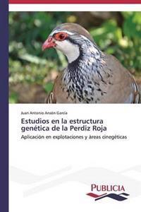 Estudios En La Estructura Genetica de La Perdiz Roja