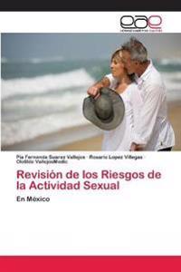 Revisión de los Riesgos de la Actividad Sexual