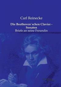 Die Beethovenschen Clavier - Sonaten