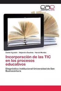 Incorporación de las TIC en los procesos educativos