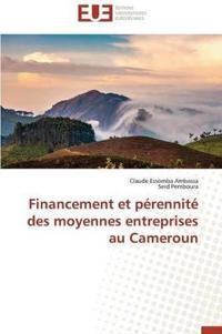 Financement Et Perennite Des Moyennes Entreprises Au Cameroun