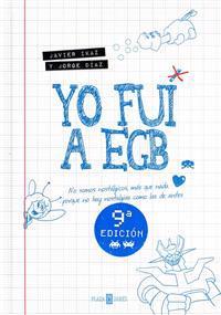 Yo fuí a EGB / I went to EGB