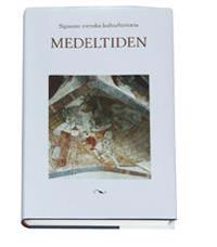 Signums svenska kulturhistoria. Medeltiden