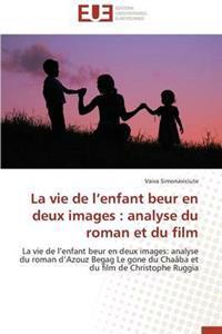 La Vie de L Enfant Beur En Deux Images: Analyse Du Roman Et Du Film