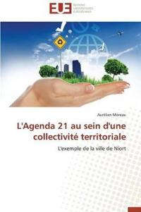 L'Agenda 21 Au Sein d'Une Collectivit� Territoriale