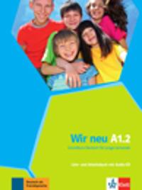 Wir neu. Lehr- und Arbeitsbuch + Audio-CD (mit Wörterheft) A1.2