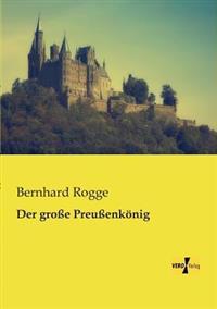 Der Grosse Preussenkonig
