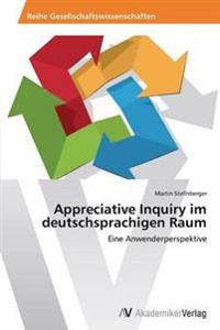 Appreciative Inquiry Im Deutschsprachigen Raum