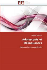 Adolescents Et D�linquances