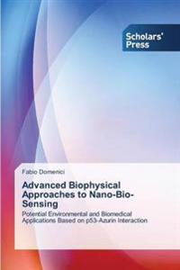 Advanced Biophysical Approaches to Nano-Bio-Sensing