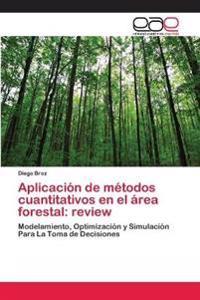 Aplicación de métodos cuantitativos en el área forestal: review