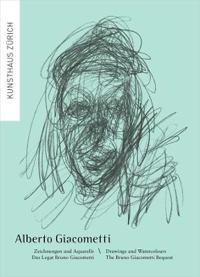 Alberto Giacometti: Drawings and Watercolours
