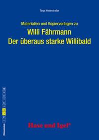 Der überaus starke Willibald. Begleitmaterial