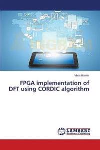 FPGA Implementation of DFT Using Cordic Algorithm