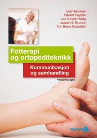 Fotterapi og ortopediteknikk; kommunikasjon og samhandling