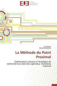 La M�thode Du Point Proximal