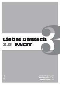 Lieber Deutsch 3 2.0 Facit - Annika Karnland, Anders Odeldahl, Lena Gottschalk pdf epub