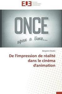 de l'Impression de R�alit� Dans Le Cin�ma d'Animation