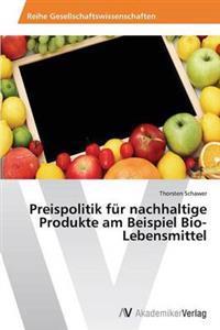 Preispolitik Fur Nachhaltige Produkte Am Beispiel Bio-Lebensmittel