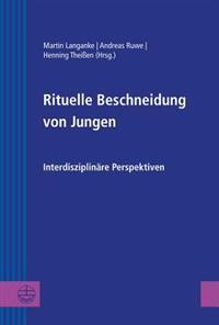 Rituelle Beschneidung Von Jungen: Interdisziplinare Perspektiven