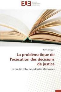 La Probl�matique de l'Ex�cution Des D�cisions de Justice