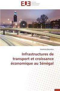 Infrastructures de Transport Et Croissance Economique Au Senegal