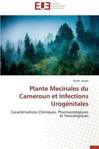 Plante Mecinales Du Cameroun Et Infections Urog�nitales