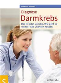 Diagnose Darmkrebs