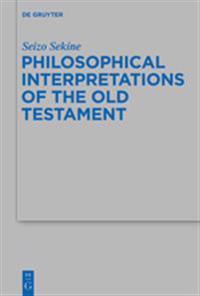 Philosophical Interpretation of the Old Testament