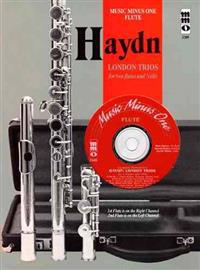 Haydn: London Trios for Two Flutes and Cello [With CD (Audio)]