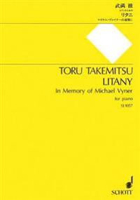 """Litany: """"In Memory of Michael Vyner"""" - For Piano"""