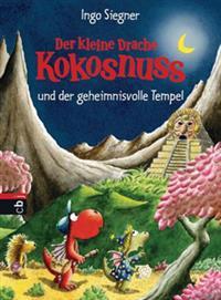 Der kleine Drache Kokosnuss 21 und der geheimnisvolle Tempel