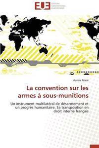 La Convention Sur Les Armes a Sous-Munitions