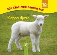 Klappa djuren : min-känn-med-handen-bok