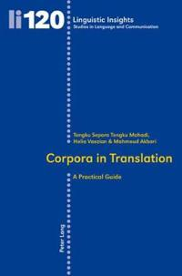 Corpora in Translation: A Practical Guide